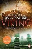 Bjørn Andreas Bull-Hansen: VIKING - Die Jomswikinger-Saga