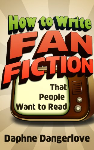 How to Write Fan Fiction that People Want to Read