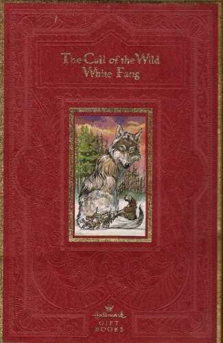 The Call of the Wild / White Fang (Hallmark Edition Gift Book) by Jack London (2001-08-02)