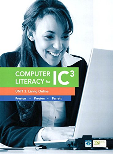 Computer Literacy for IC3 Unit 3: Living Online (Computers Are Your Future) (English Edition)