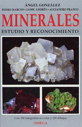 MINERALES. ESTUDIO Y RECONOCIMIENTO (GUIAS DEL NATURALISTA-ROCAS-MINERALES-PIEDRAS PRECIOSAS)