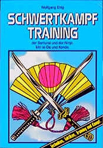 Schwertkampf-Training - Techniken, Taktiken, Training und Kampf