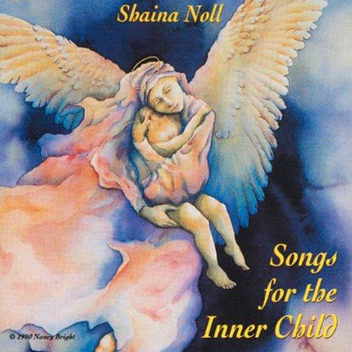Songs For The Inner Child - Shaina Noll - 2017