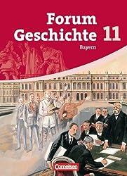 Forum Geschichte - Bayern - Oberstufe: 11. Jahrgangsstufe - Schülerbuch (2.Auflage): inhaltlich abgestimmt auf Lehrplananpassungen von 2012