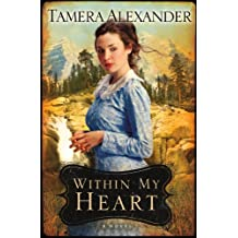 Within My Heart (Timber Ridge Reflections Book #3)