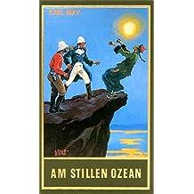 Am Stillen Ozean, Band 11 der Gesammelten Werke (Karl Mays Gesammelte Werke)