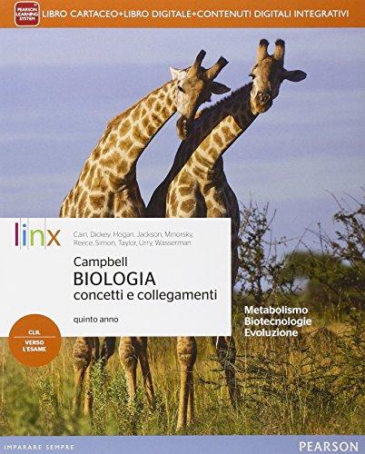 Campbell biologia concetti e collegamenti. Per le Scuole superiori. Con e-book. Con espansione online: 2