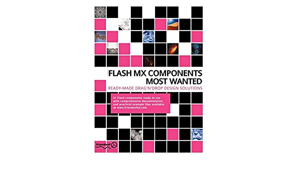 Buy Flash MX Components Most Wanted: Ready Made Drag 'n' Drop Design