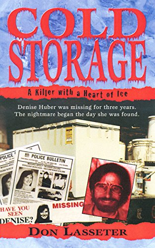 Cold Storage: A Killer with a Heart of Ice (Pinnacle True Crime) (English Edition) - Ice Cold Storage
