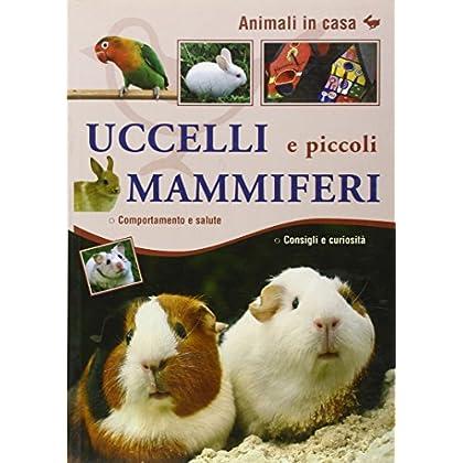 Uccelli E Piccoli Mammiferi