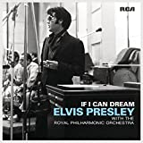 If I Can Dream: Elvis Presley With the Royal Philharmonic Orchestra [Vinyl LP]
