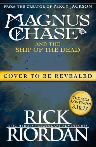 Preisvergleich Produktbild Magnus Chase and the Ship of the Dead (Book 3)