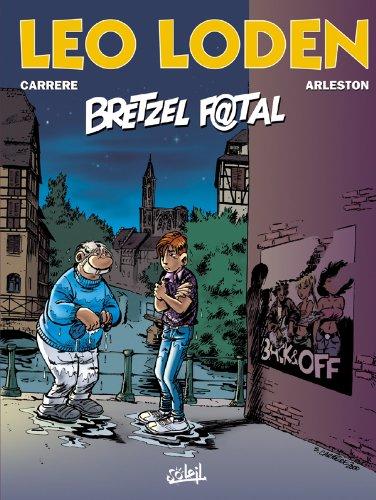 Léo Loden, tome 13 : Bretzel f@tal