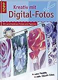 Kreativ mit Digital-Fotos: Mit verschiedenen Folien und Papieren