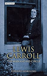 Lewis Carroll: The Man and his Circle