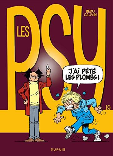Les Psy - tome 19 - J'ai pété les plombs !