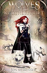 Wolves of the Northern Rift (A Magic & Machinery Novel Book 1) (English Edition)