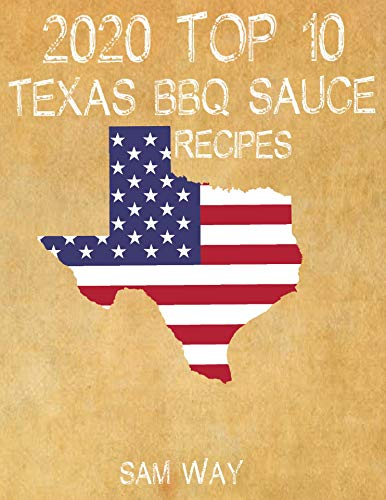 2020 TOP 10 TEXAS BBQ RECIPES (English Edition)
