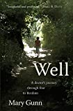 Well: A Doctor's Journey Through Fear to Freedom