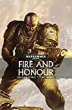 Fire and Honour (Warhammer 40,000) by Graham McNeill (2016-07-26)