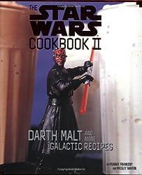 The Star Wars Cookbook II: Darth Malt and More Galactic Recipes