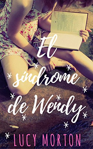El síndrome de Wendy (Spanish Edition)