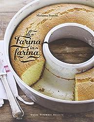 I 10 migliori libri sulle farine