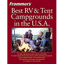 Frommer's Best RV and Tent Campgrounds in the U.S.A. (FROMMER'S BEST RV & TENT CAMPGROUNDS IN THE USA)