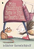 Best Cat Awards - Miss Hazeltine's Home for Shy and Fearful Cats Review