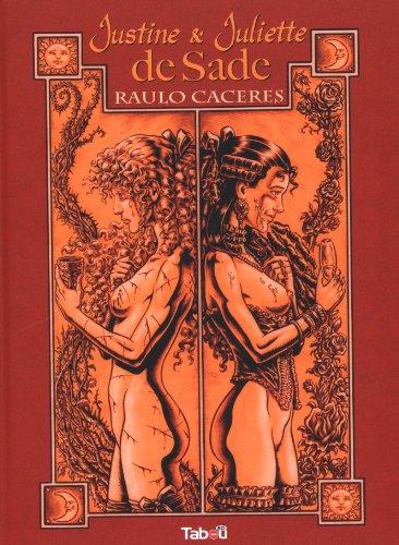 Justine et Juliette de Sade por Raulo Caceres