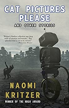 Cat Pictures Please and Other Stories (English Edition) di [Kritzer, Naomi]