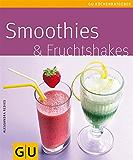 Smoothies & Fruchtshakes (GU Küchenratgeber)