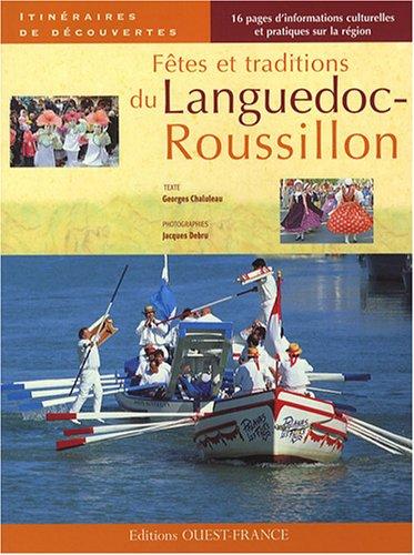 Fêtes et traditions du Languedoc-Roussillon