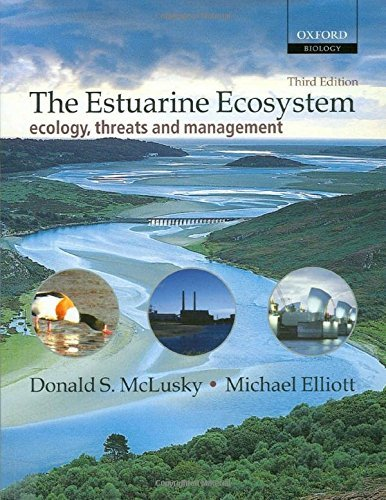 The Estuarine Ecosystem: Ecology, Threats and Management (Oxford Biology) (3rd Edition) by Donald S. McLusky (2004-06-17)