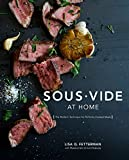 Sous Vide at Home: The Modern Technique for Perfectly Cooked Meals
