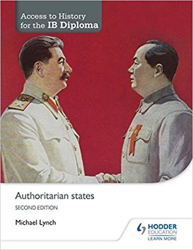 Authoritarian States - Access To History For The Ib *2Nd Ed