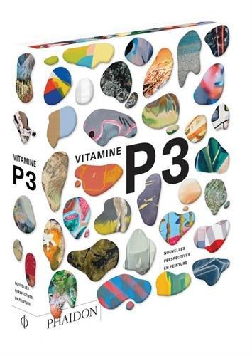 Vitamine P3 : Nouvelles perspectives en peinture