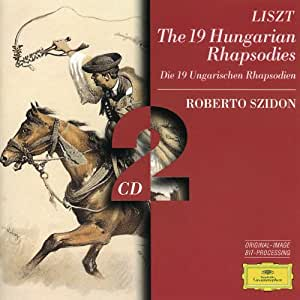 Liszt : Rhapsodies hongroises