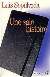 Une sale histoire: Notes d'un carnet de moleskine