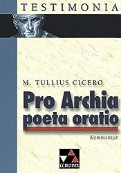 Testimonia / Cicero, Pro Archia poeta oratio, Kommentar: zu Cicero, Pro Archia poeta oratio