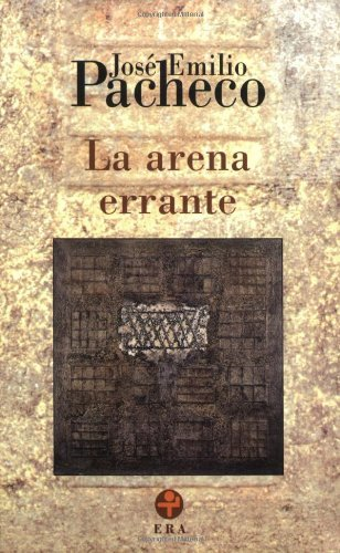 La arena errante. Poemas 1992/1998 (Biblioteca Era)