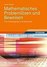 Mathematisches Problemlösen und Beweisen hier kaufen