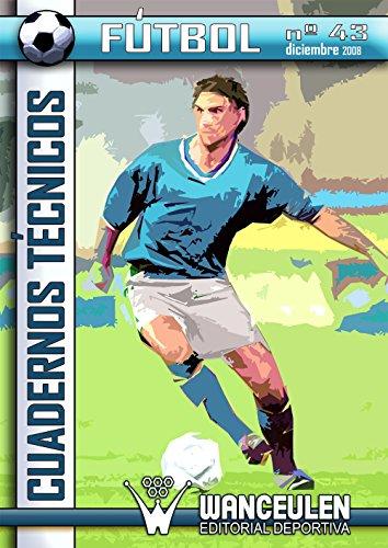 Fútbol: Cuaderno Técnico 43 por Varios Autores