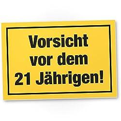 DankeDir! Vorsicht vor dem 21 Jährigen, Kunststoff Schild - Geschenk 21. Geburtstag Männer, Geschenkidee Geburtstagsgeschenk Einundzwanzig, Geburtstagsdeko/Partydeko/Party Zubehör/Geburtstagskarte