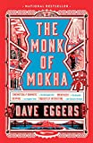 The Monk of Mokha: A novel