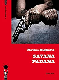 Savana Padana par Righetto