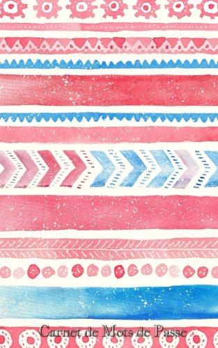 Carnet de Mots de Passe: A5 - 98 Pages - 159 - Watercolor - Motifs Geometriques par Mes Mots de Passe Horko