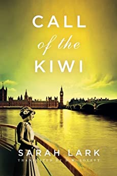 Call of the Kiwi (In the Land of the Long White Cloud saga Book 3) (English Edition) de [Lark, Sarah]