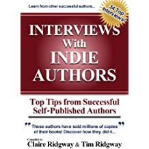 Interviews with Indie Authors: Top Tips from Successful Self-Published Authors