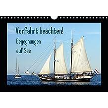Vorfahrt beachten! - Begegnungen auf See (Wandkalender 2019 DIN A4 quer): Segelschiffe begegnen sich auf der Ostsee. (Monatskalender, 14 Seiten) (CALVENDO Mobilitaet)